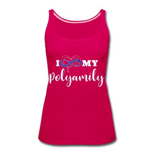 I Love My Polyamily - Women's Premium Tank Top