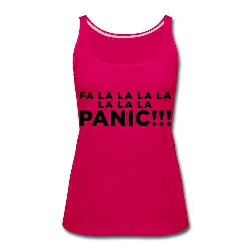Funny ADHD Panic Attack Quote - Women's Premium Tank Top
