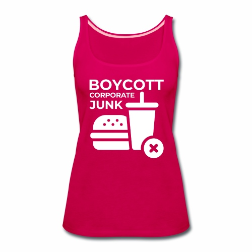 Boycott corporate junk - Women's Premium Tank Top