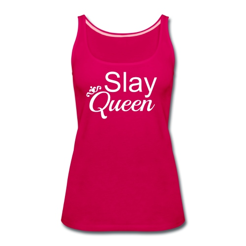 Slay My Queens - White Text - Women's Premium Tank Top