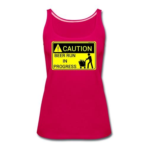 Caution Beer Run In Progress - Women's Premium Tank Top