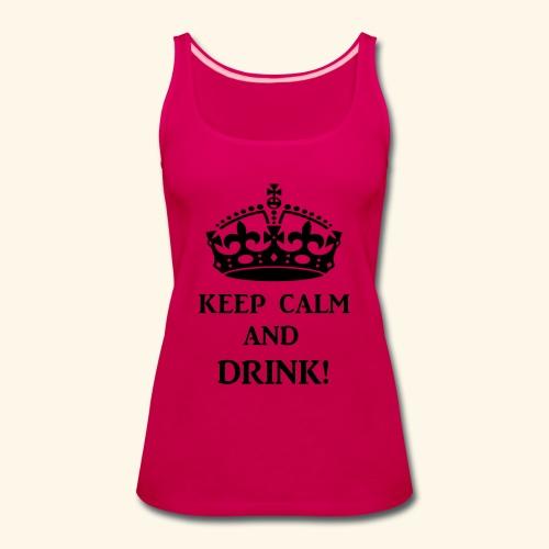 keep calm drink blk - Women's Premium Tank Top
