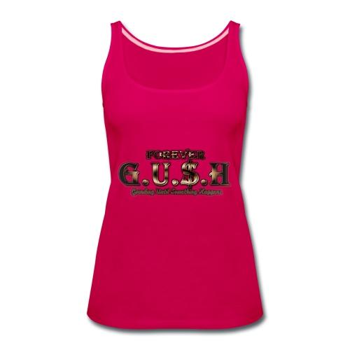 Forever GUSH (GOLD) - Women's Premium Tank Top