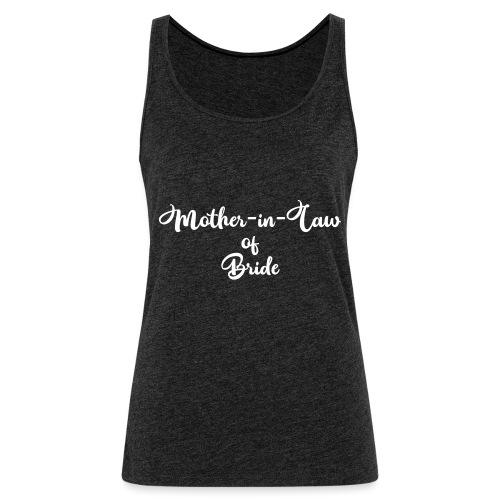 motherinlawofbride - Women's Premium Tank Top