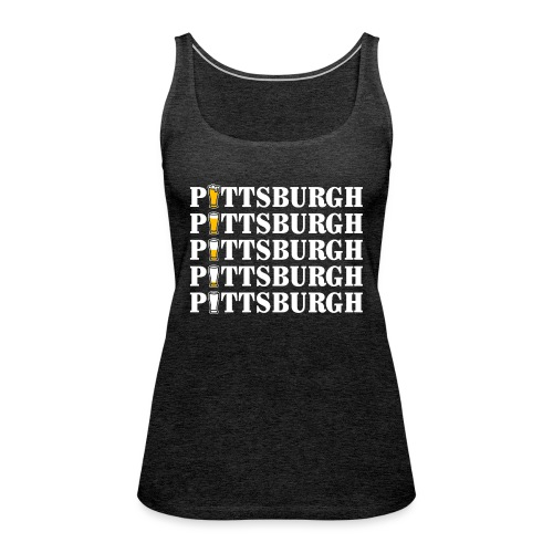 Beer in Pittsburgh - Women's Premium Tank Top