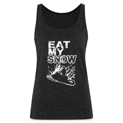 Snowmobile Eat My Snow - Women's Premium Tank Top
