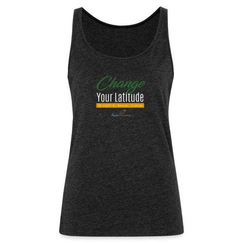 Change Your Latitude - Women's Premium Tank Top
