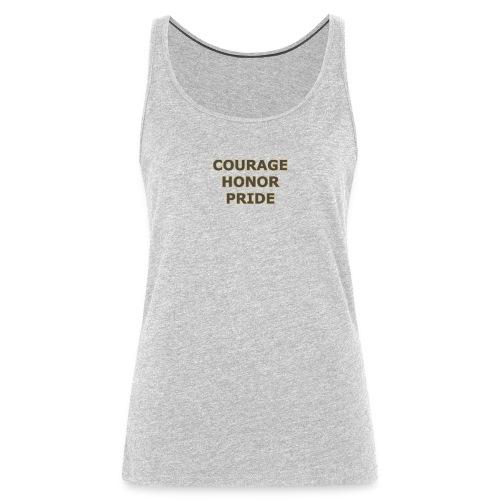 courage honor pride - Women's Premium Tank Top