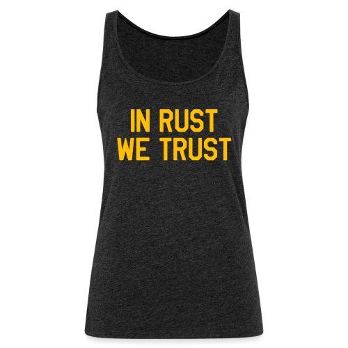 In Rust We Trust II - Women's Premium Tank Top