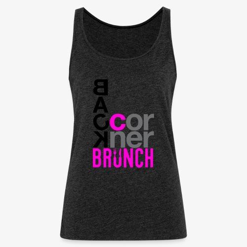 #BackCornerBrunch Summer Drop - Women's Premium Tank Top