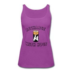 Recharge with hugs - Women's Premium Tank Top