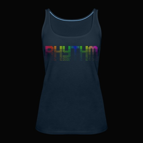 Rhythm! - Women's Premium Tank Top
