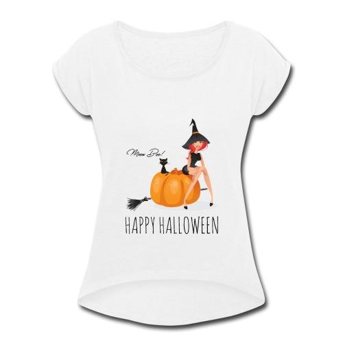 Happy Halloween - Women's Roll Cuff T-Shirt