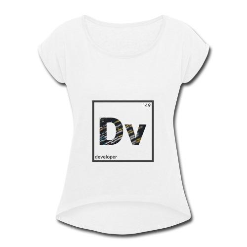 Developer - Women's Roll Cuff T-Shirt