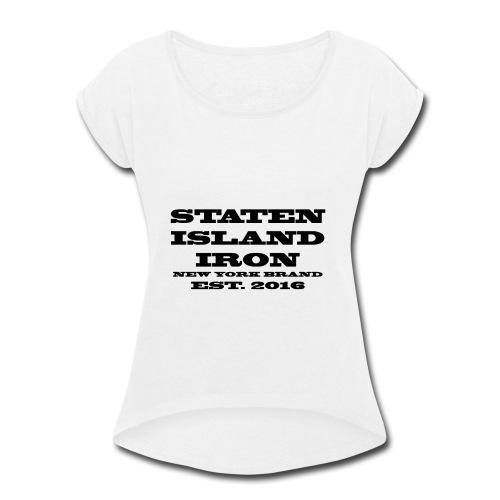 SIIRONBRAND2 - Women's Roll Cuff T-Shirt