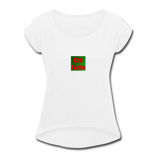 K2O Turtle - Women's Roll Cuff T-Shirt
