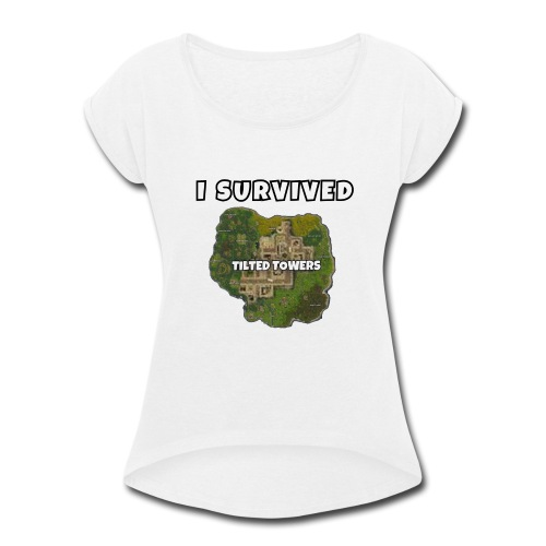 I SURVIVED TILTED TOWERS - Women's Roll Cuff T-Shirt