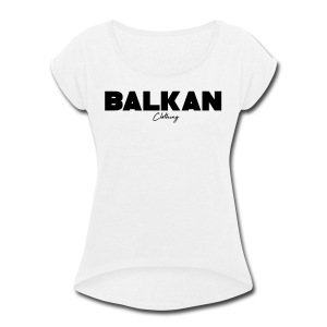 Original Balkan Clothing. Logo - Women's Roll Cuff T-Shirt