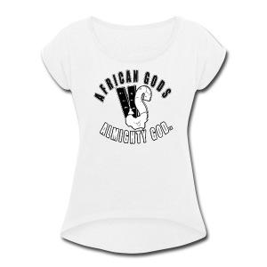 African Gods Versus Almighty God Logo - Women's Roll Cuff T-Shirt