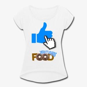 La nourriture de Youtuber - T-shirt Femme à manches retournées