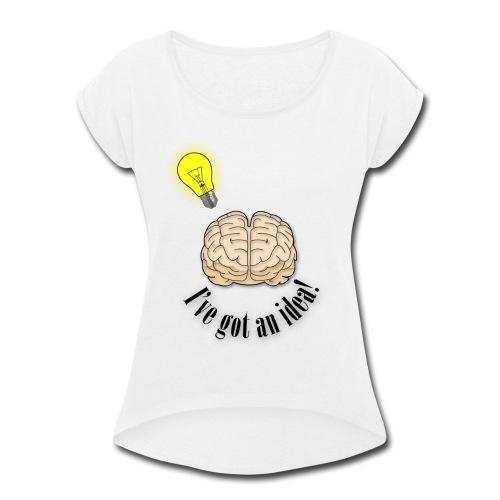 Brainstorm - Women's Roll Cuff T-Shirt