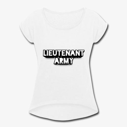 Lieutenant Army Logo - Women's Roll Cuff T-Shirt