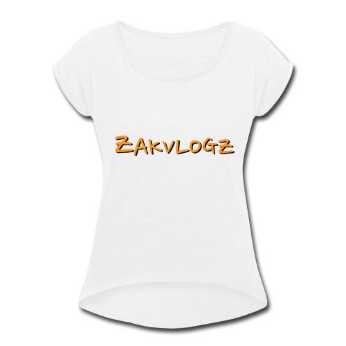 ZakVlogz - Women's Roll Cuff T-Shirt