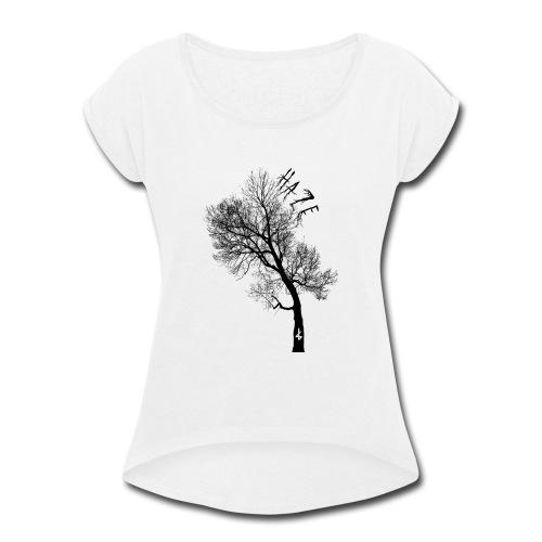 Haze Tree - Women's Roll Cuff T-Shirt