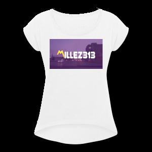 Millez313 with background Tee - Women's Roll Cuff T-Shirt