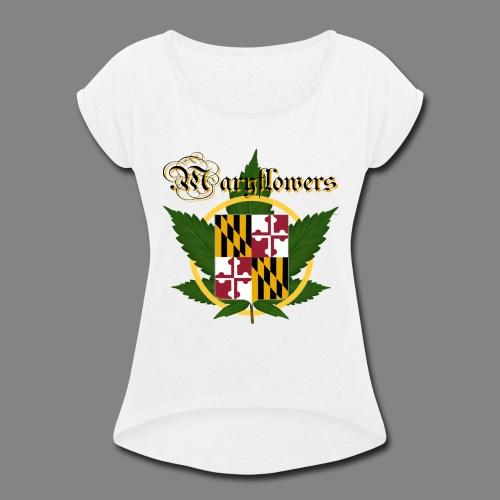 Maryflowers - Women's Roll Cuff T-Shirt
