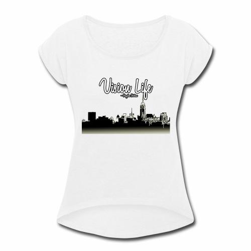 Vision Life V.2 - Women's Roll Cuff T-Shirt