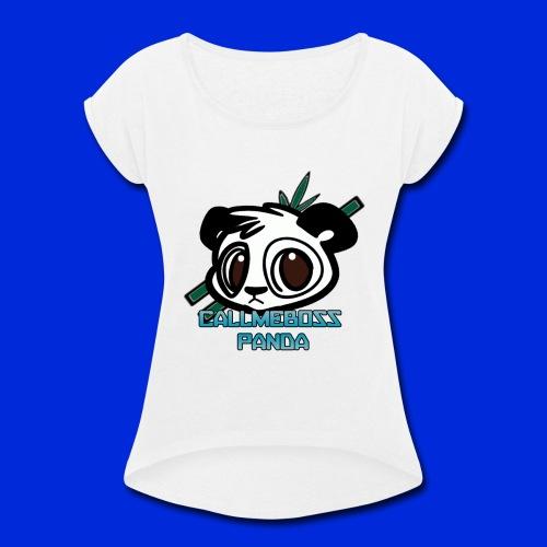 CallMeBossPanda - Women's Roll Cuff T-Shirt