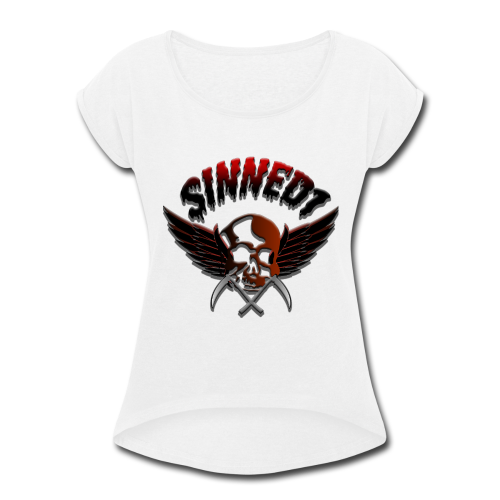 Sinned1 Dripping Text - Women's Roll Cuff T-Shirt