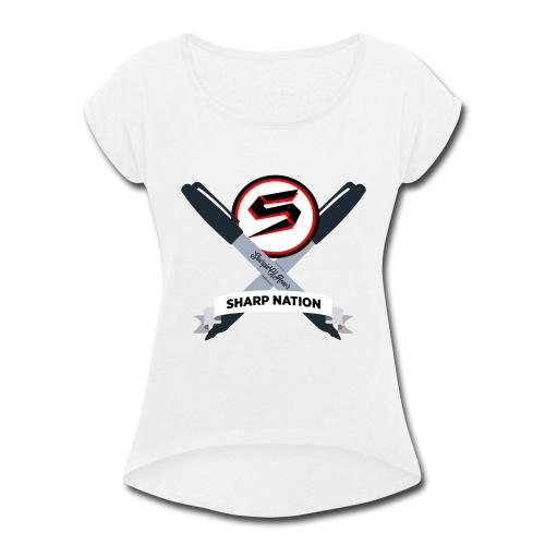 Sharp Nation Shirt - Women's Roll Cuff T-Shirt