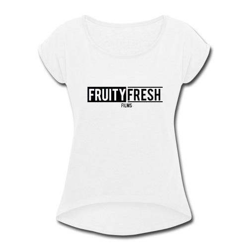 Fruity Fresh Films Marvel Parody - Women's Roll Cuff T-Shirt
