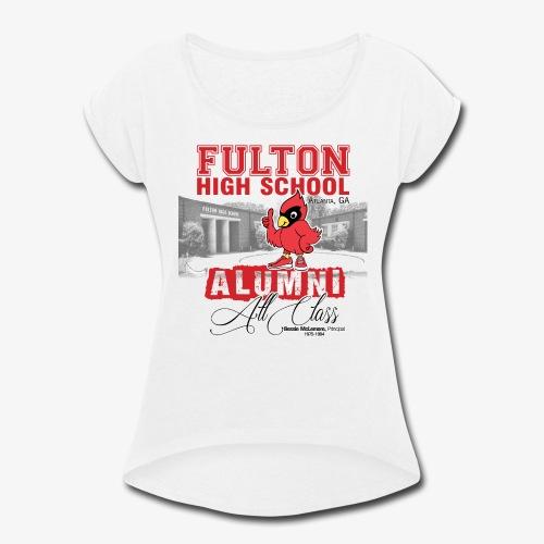 FHS All Class Alumni_WHITE Tee - Women's Roll Cuff T-Shirt
