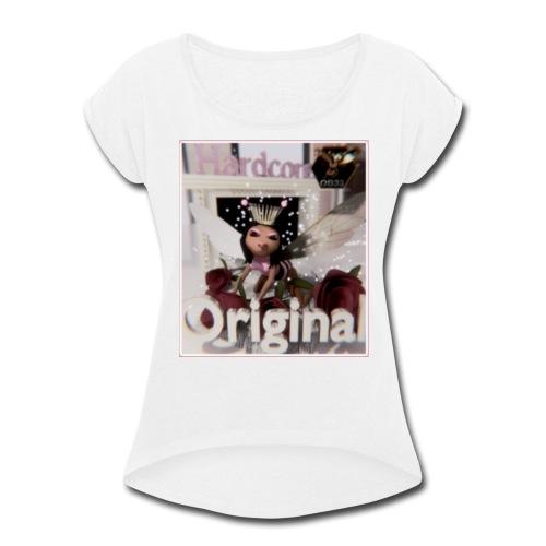Hardcore2 - Women's Roll Cuff T-Shirt