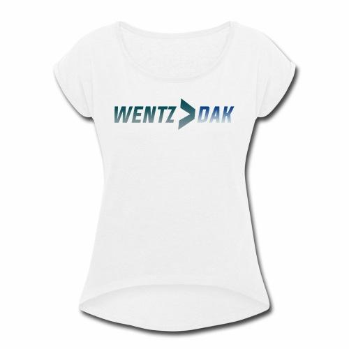 WENTZ > DAK - Women's Roll Cuff T-Shirt
