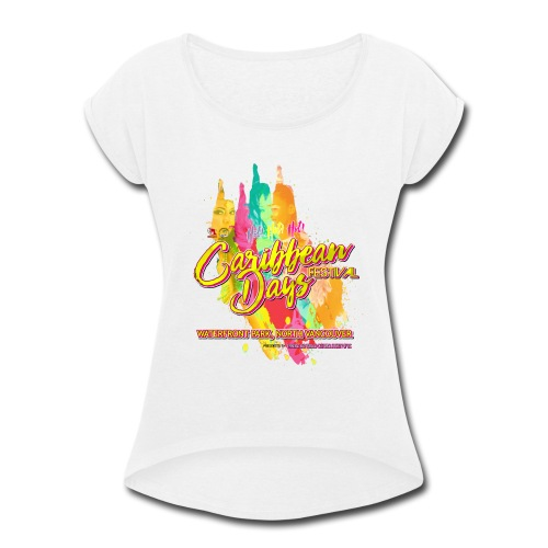 Caribbean Days Festival = Hot! Hot! Hot! - Women's Roll Cuff T-Shirt