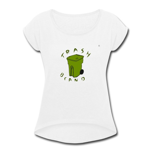 Trash brand - Women's Roll Cuff T-Shirt