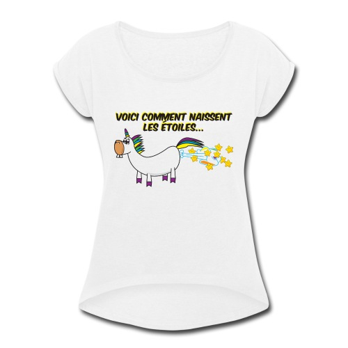 Licorne - Voici comment naissent les étoiles - T-shirt Femme à manches retournées