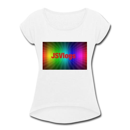 JSVlogs Channel Art - Women's Roll Cuff T-Shirt