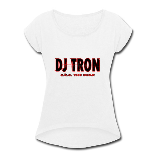 DJ tron logo 2 - Women's Roll Cuff T-Shirt