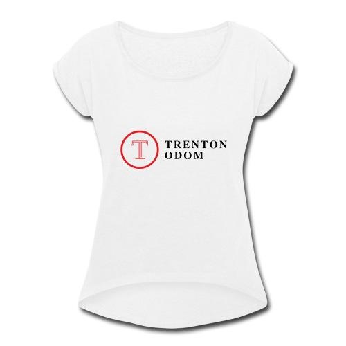 Trenton Odom - Women's Roll Cuff T-Shirt