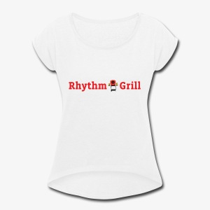 Rhythm Grill word logo - Women's Roll Cuff T-Shirt