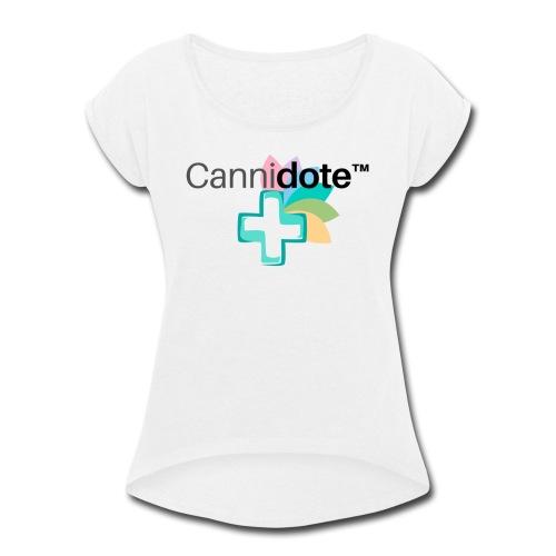 2 CANNIDOTE - Women's Roll Cuff T-Shirt