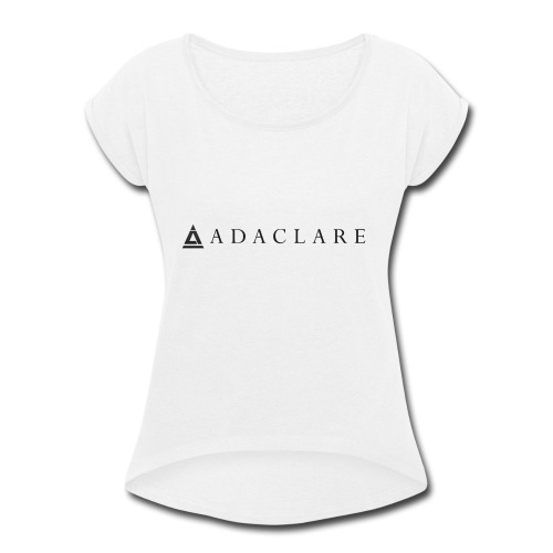 New Adaclare Logo - Women's Roll Cuff T-Shirt