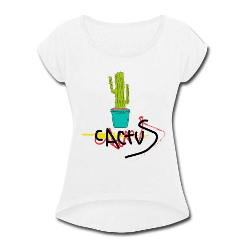 _cactus - Women's Roll Cuff T-Shirt