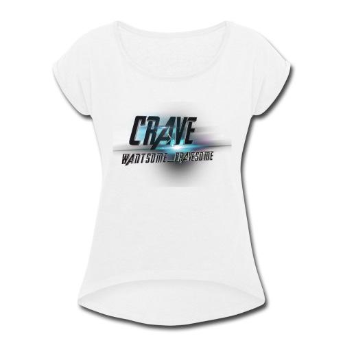 NEW_LOGO_CRAVE - Women's Roll Cuff T-Shirt