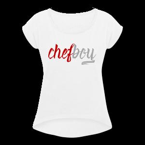 Chefboy Red/Grey - Women's Roll Cuff T-Shirt